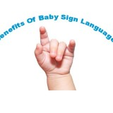 Top 10 Benefits of Teaching Baby Sign Language